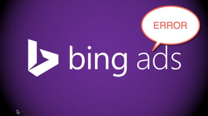 Bing Ads Error